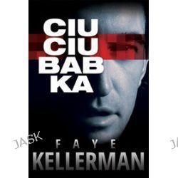 Ciuciubabka - Faye Kellerman