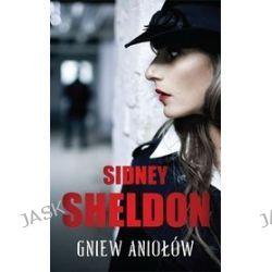 Gniew aniołów - Sidney Sheldon