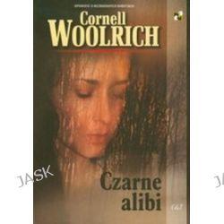 Czarne alibi - Cornell Woolrich