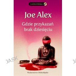 Gdzie przykazań brak dziesięciu - Joe Alex