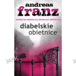 Diabelskie obietnice - Andreas Franz