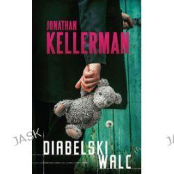Diabelski walc - Jonathan Kellerman