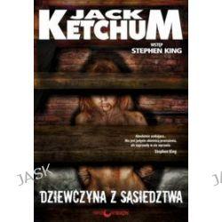 Dziewczyna z sąsiedztwa - Jack Ketchum, Stephen King