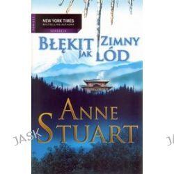 Błękit zimny jak lód - Anne Stuart