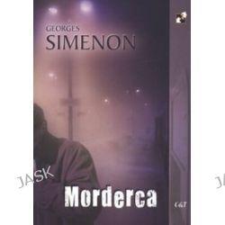 Morderca - Georges Simenon