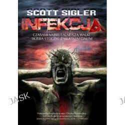 Infekcja - Scott Sigler