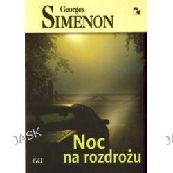 Noc na rozdrożu - Georges Simenon