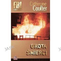 Grota śmierci - Catherine Coulter