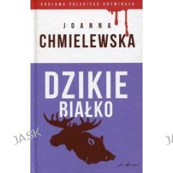 Królowa polskiego kryminału. Tom 18. Dzikie białko - Joanna Chmielewska