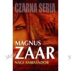 Nagi ambasador - Magnus Zaar