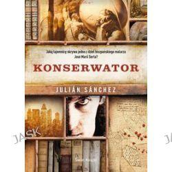 Konserwator - Julian Sanchez