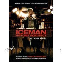 Iceman: historia mordercy - Bruno Anthony