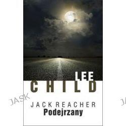 Jack Reacher. Podejrzany - Lee Child