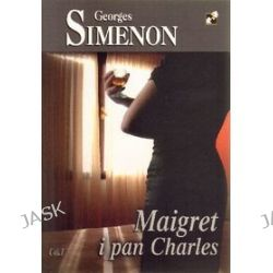 Maigret i pan Charles - Georges Simenon