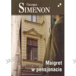 Maigret w pensjonacie - Georges Simenon