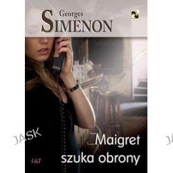 Maigret szuka obrony - Georges Simenon