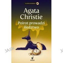 Klasyka Kryminału. Poirot prowadzi śledztwo - Agata Christie