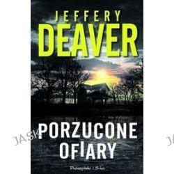 Porzucone ofiary - Jeffery Deaver