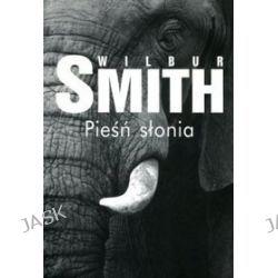 Pieśń słonia - Wilbur Smith