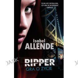 Ripper. Gra o życie - Isabel Allende