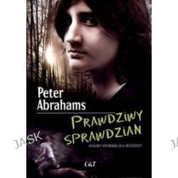 Prawdziwy sprawdzian - Peter Abrahams