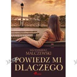 Powiedz mi dlaczego - Włodzimierz Malczewski