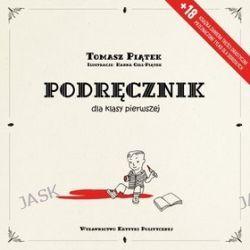 Podręcznik dla klasy pierwszej - Tomasz Piątek