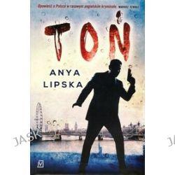 Toń - Anya Lipska