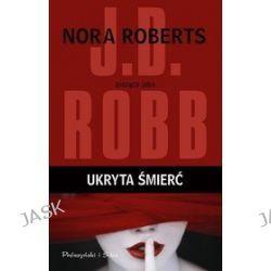 Ukryta śmierć - J.D. Robb