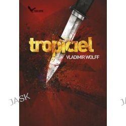 Tropiciel - Vladimir Wolff