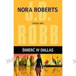 Śmierć w Dallas - J.D. Robb