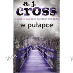 W pułapce - A.J. Cross