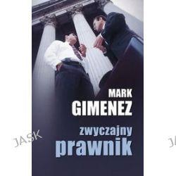 Zwyczajny prawnik - Mark Gimenez