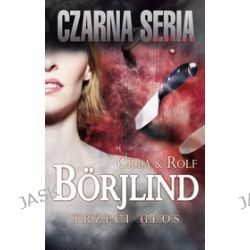 Trzeci głos - Cilla Borjlind, Rolf Borjlind