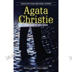 Tajemniczy pan Quin - Agata Christie, Agata Christie