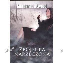 Zbójecka narzeczona - Margaret Atwood