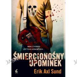 Śmiercionśny upominek - Erik Axl Sund
