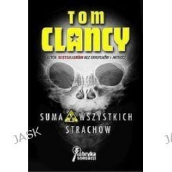 Suma wszystkich strachów - Tom Clancy