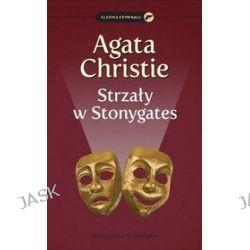 Strzały w Stonygates - Agata Christie