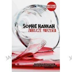 Zabójcze marzenia - Sophie Hannah, Hannah Sophie