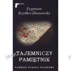 Tajemniczy pamiętnik - Zygmunt Zeydler - Zborowski