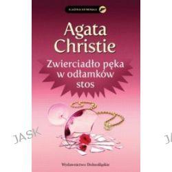 Zwierciadło pęka w odłamków stos - Agata Christie, Agata Christie