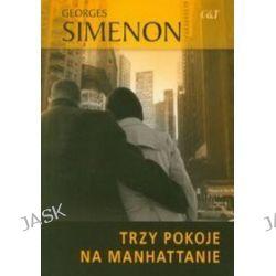 Trzy pokoje na Manhattanie - Georges Simenon