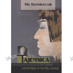Tajemnica zamknięta w tomiku poezji - Ula Kaźmierczak