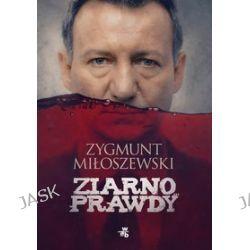 Ziarno prawdy - wydanie filmowe - Zygmunt Miłoszewski