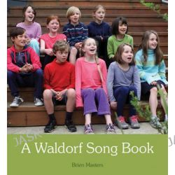 A Waldorf Song Book by Brien Masters, 9781782501701.