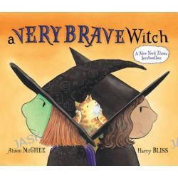 A Very Brave Witch by Harry Bliss, 9781471123054.