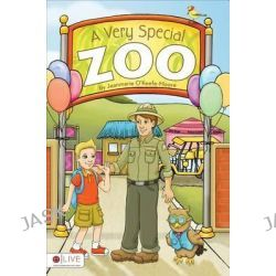 A Very Special Zoo by Jeanmarie O'Keefe-Moore, 9781618626523.