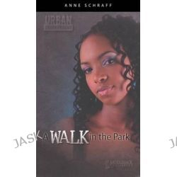 A Walk in the Park, Urban Underground (Pb) by Anne Schraff, 9780606315852.