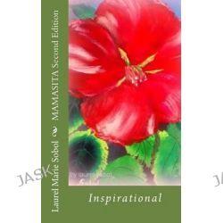 Mamasita Second Edition by Laurel Marie Sobol, 9781477679654.